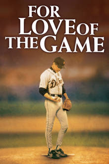 For Love of the Game The Movie