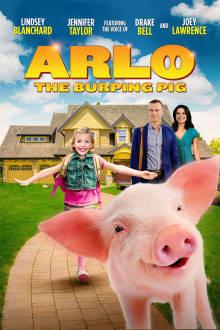 Arlo: The Burping Pig The Movie