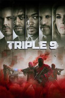 Triple 9 The Movie