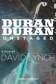 Duran Duran: Unstaged The Movie