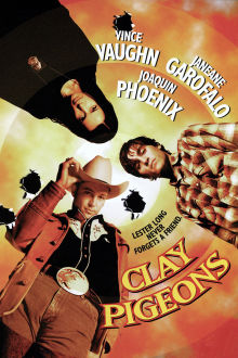 Clay Pigeons The Movie