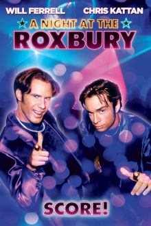 A Night At the Roxbury The Movie