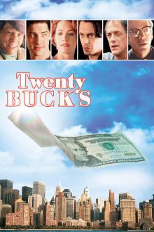 Twenty Bucks The Movie