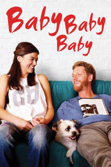 Baby, Baby, Baby The Movie