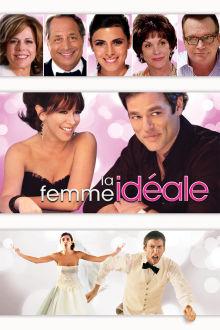La femme idéale The Movie