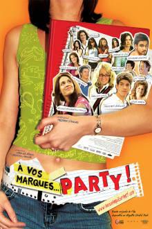À vos marques...Party! The Movie