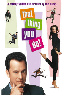 That Thing You Do! The Movie