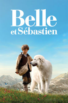 Belle et Sébastien The Movie