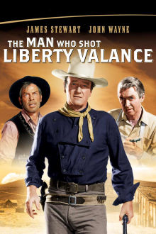 The Man Who Shot Liberty Valance The Movie