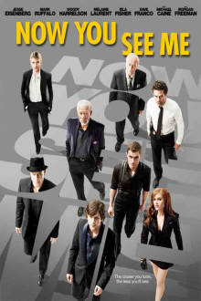 Now You See Me The Movie