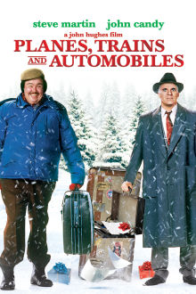Planes, Trains and Automobiles The Movie