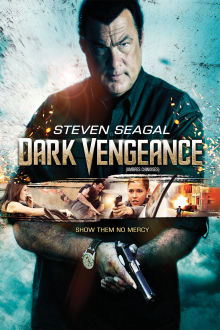 Dark Vengeance The Movie