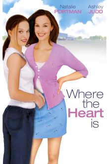 Where the Heart Is The Movie