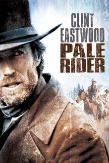 Pale Rider The Movie