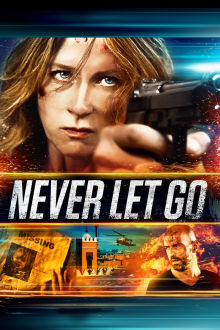 Never Let Go The Movie
