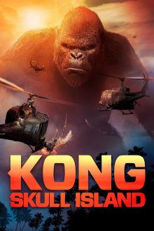 Kong: Skull Island The Movie