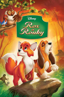 Rox et Rouky The Movie