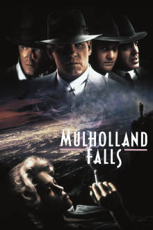 Mulholland Falls The Movie