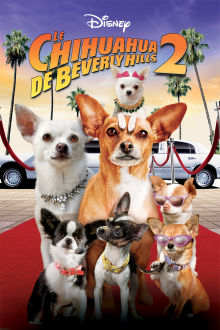 Le chihuahua de beverly hills 2 The Movie