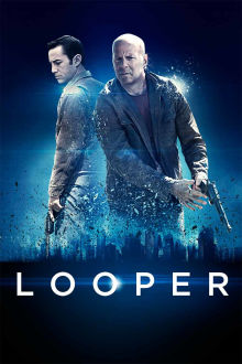Looper The Movie