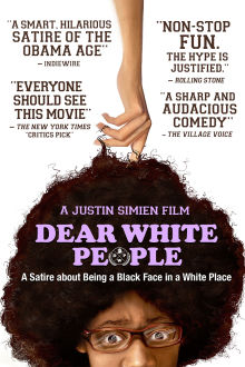 Dear White People The Movie