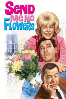 Send Me No Flowers The Movie