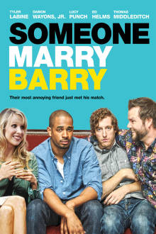 Someone Marry Barry The Movie