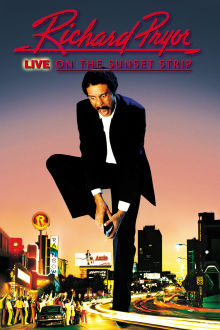 Richard Pryor: Live on the Sunset Strip The Movie