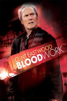 Blood Work The Movie