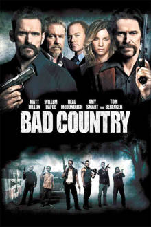 Bad Country The Movie