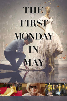 The First Monday in May The Movie