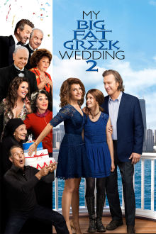 My Big Fat Greek Wedding 2 The Movie