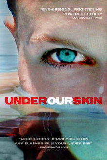 Under Our Skin The Movie