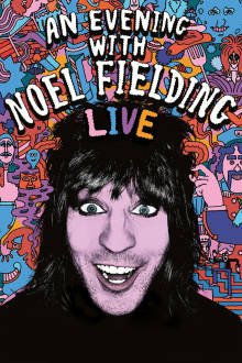 An Evening With Noel Fielding The Movie