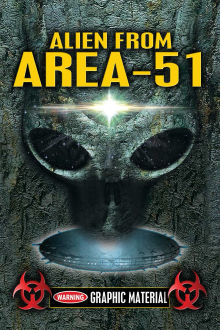 Alien from Area 51: The Alien Autopsy Footage Revealed The Movie