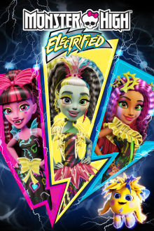 Monster High: Electrified The Movie