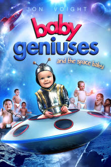 Baby Geniuses And The Space Baby The Movie