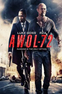 AWOL-72 The Movie