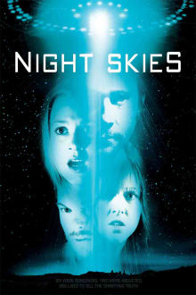 Night Skies The Movie