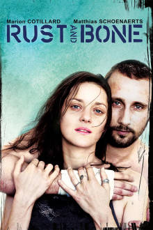 Rust and Bone The Movie