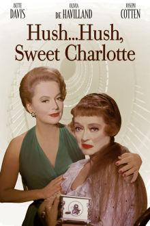 Hush ... Hush, Sweet Charlotte The Movie