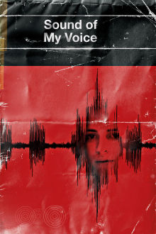 Sound of My Voice The Movie