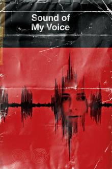 Sound of My Voice The Movie