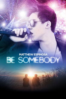 Be Somebody The Movie