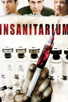Insanitarium The Movie