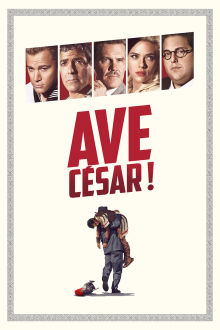 Ave, César! The Movie