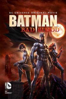 Batman: Bad Blood The Movie