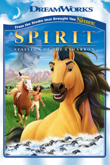 Spirit: Stallion of the Cimarron The Movie