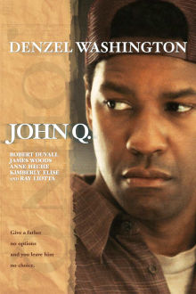 John Q. The Movie