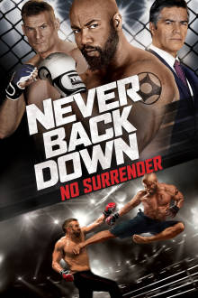 Never Back Down: No Surrender The Movie